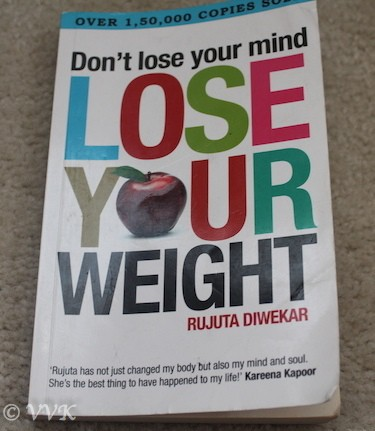 Book Review | Don't Lose Your Mind Lose Your Weight – Rutuja Diwekar