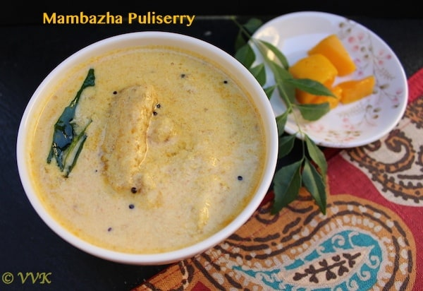 Mambazha Puliserry | Sweet and Sour Mango Curry