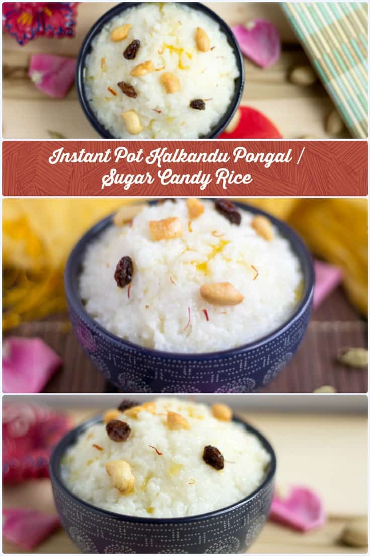 Instant Pot Kalkandu Sadam or Kalkandu Pongal collage with text overlay