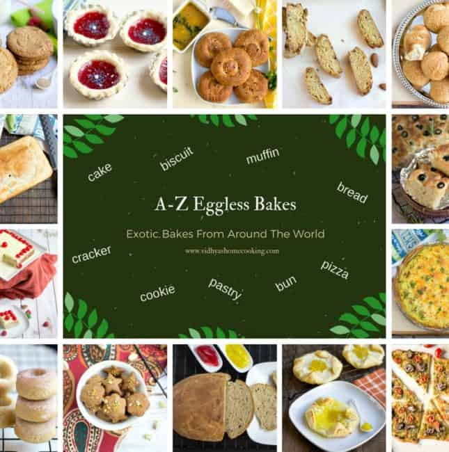 Roundup of A – Z Baking Around the World | Eggless Bakes