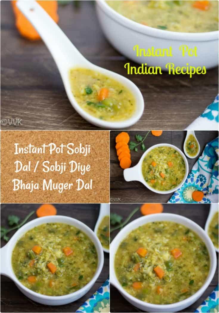 Instant Pot Sobji Dal | Sobji Diye Bhaja Muger Dal collage with text overlay