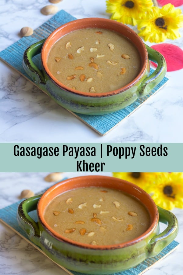 Beautiful Gasagase Payasa or Poppy Seeds Kheer collage with text overlay