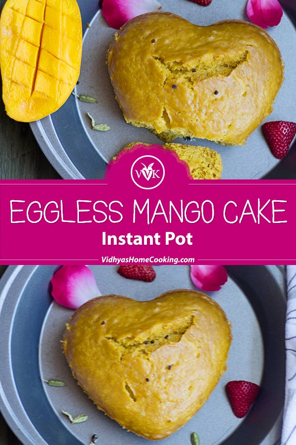 Instant Pot Eggless Mango Cake collage with text overlay