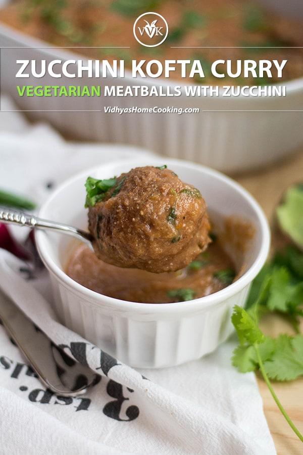 Vegan Zucchini Kofta Curry collage with text overlay