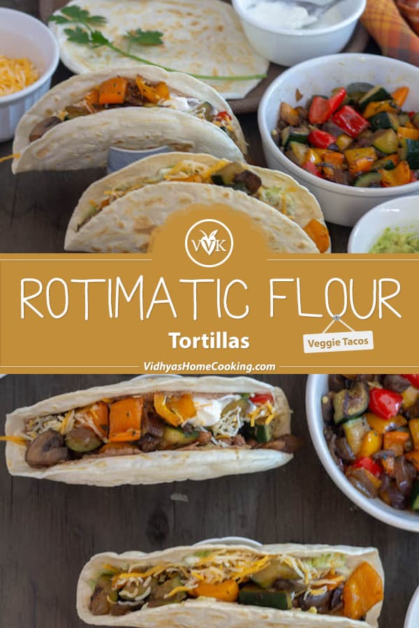 Rotimatic Flour Tortillas Veggie Tacos collage with text overlay