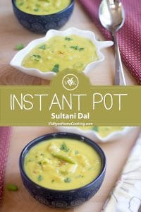 Instant Pot Sultani Dal delicious collage of two images