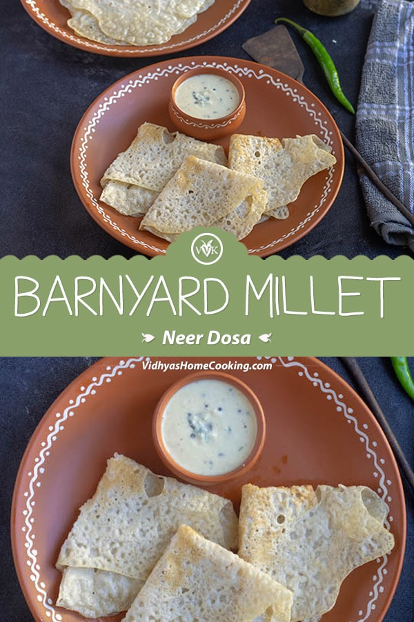 Barnyard Millet Neer Dosa collage with text overlay