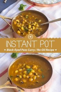 Instant Pot Black Eyed Peas Curry - No-Oil Recipe collage with text overlay