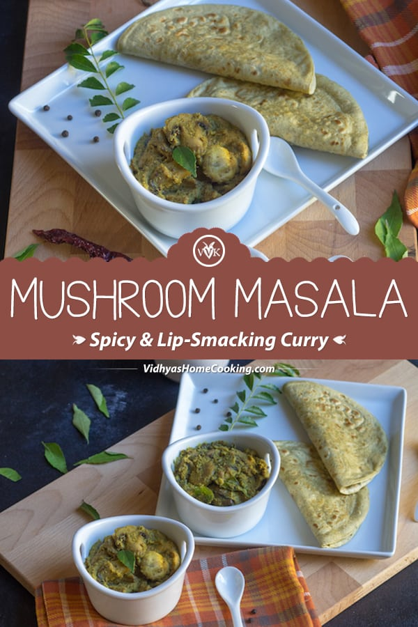 Mushroom Masala - spicy and lip-smacking curry collage with text overlay